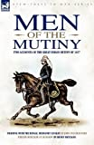 Men of the Mutiny, John Tulloch Nash and Metcalfe Henry, 1846776244