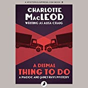 A Dismal Thing to Do: Madoc and Janet Rhys, Book 3 | Charlotte MacLeod