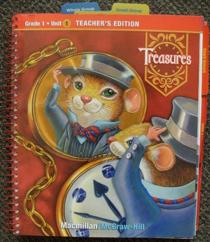 McGraw-Hill Treasures: A Reading/language Arts Program, Grade 1, Unit 1, Teacher's Edition