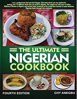 The essential nigerian cookbook funke james 9781448667413 amazon ultimate nigerian cookbook best cookbook for making nigerian foods forumfinder Gallery