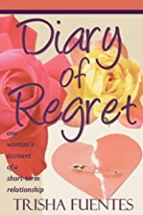 Diary of Regret by Trisha Fuentes (2011-04-02) Mass Market Paperback