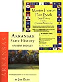 img - for Arkansas State History from a Christian Perspective (Complete Course) (State History from a Christian Perspective, Arkansas) book / textbook / text book