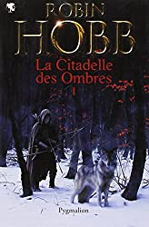 La Citadelle des Ombres, Tome 1 :