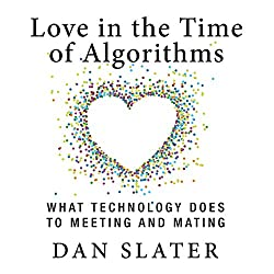 Love in the Time of Algorithms