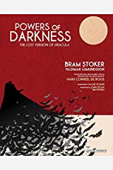 Powers of Darkness: The Lost Version of Dracula Hardcover