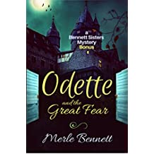 Odette and the Great Fear: a Bennett Sisters bonus (Bennett Sisters Mysteries Book 6)