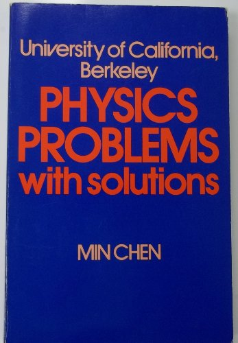 University of California, Berkeley, physics problems, with solutions