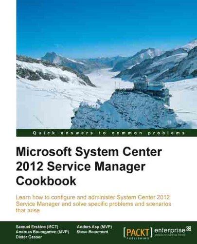 Microsoft System Center 2012 Service Manager Cookbook Pdf