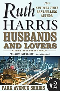 HUSBANDS AND LOVERS (Park Avenue Series, Book #2) by [Harris, Ruth]