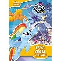 My Little Pony Filmi - Boya Oku Yapıştır!: Filmin Öyküsü