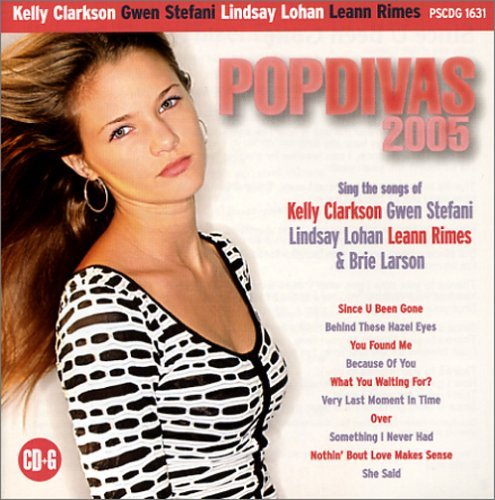 Pop Divas 2005 - Sing In The Style of Kelly Clarkson, Gwen Stefani, Lindsay Lohan, Leann Rimes & Brie Larson (karaoke) - Lohan Style Lindsay