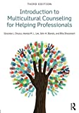 Introduction to Multicultural Counseling for Helping Professionals 3rd Edition