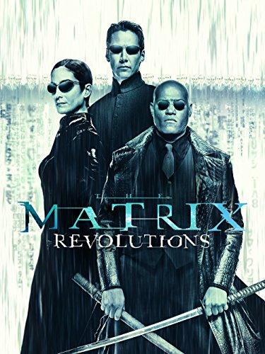 - The Matrix Revolutions
