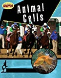 Animal Cells, Penny Dowdy, 0778749479