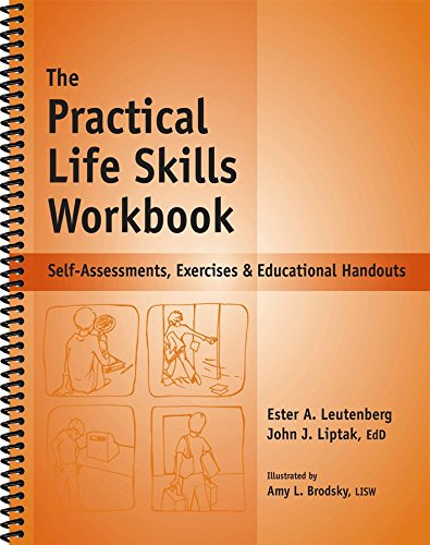 The Practical Life Skills Workbook - Reproducible Self-Assessments, Exercises & Educational Handouts (Mental Health & Life Skills Workbook Series) - Life Skills Workbooks