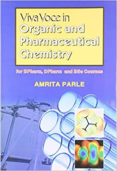 Viva Voce in Organic and Pharmaceutical Chemistry for Bpharm, Dpharm & BSc Courses