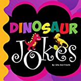 Dinosaur Jokes: Jokes For Kids Vol. 4