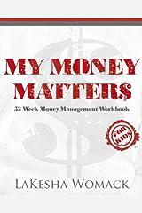 My Money Matters: Money Management Workbook for Kids (Volume 1) Paperback