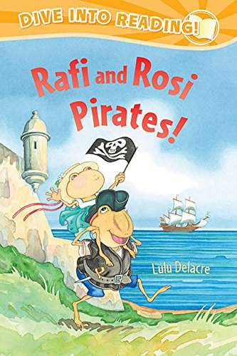 Rafi and Rosi Pirates (Dive Into Reading! Early Fluent: Rafi and Rosi)
