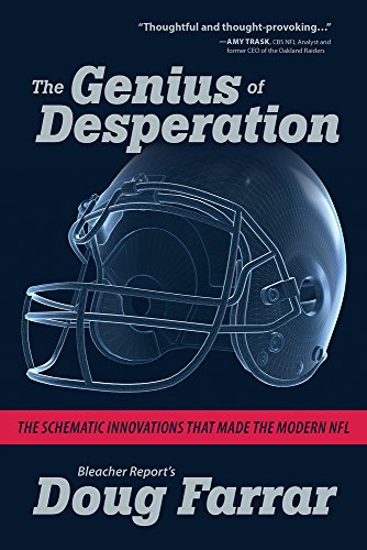 The Genius of Desperation: The Schematic Innovations that Made the Modern NFL cover