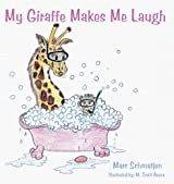My Giraffe Makes Me Laugh