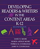Developing Readers and Writers in the Content Areas, K-12, Moore, David W. and Moore, Sharon A., 0801304679