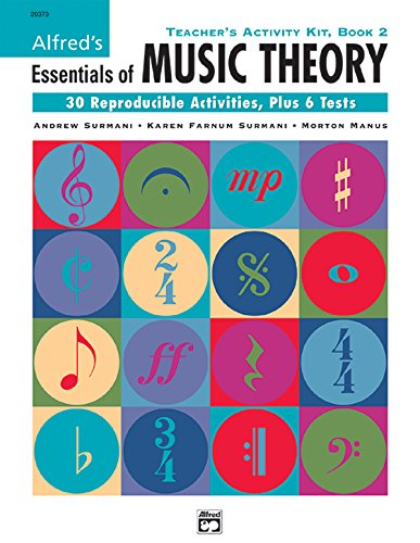 (Alfred's Essentials of Music Theory, Bk 2: Teacher's Activity Kit)