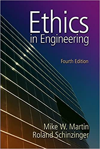 ethics in engineering by mike martin and roland schinzinger pdf download