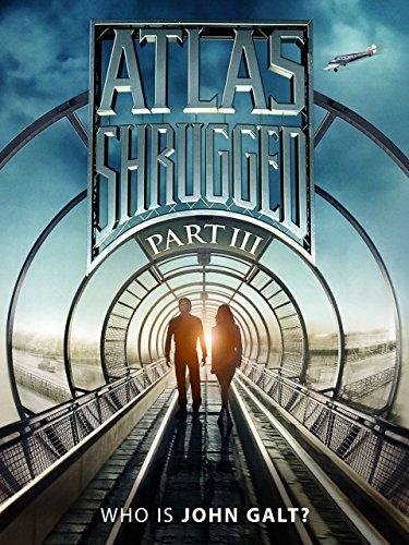Atlas Shrugged: Part 3