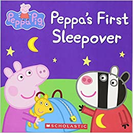 peppa s first sleepover peppa pig scholastic eone 9780545690935