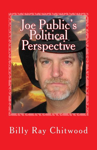 Book: Joe Public's Political Perspective by Billy Ray Chitwood