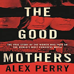 The Good Mothers Audiobook