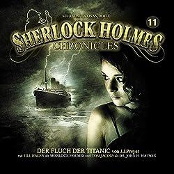 Der Fluch der Titanic (Sherlock Holmes Chronicles 11)