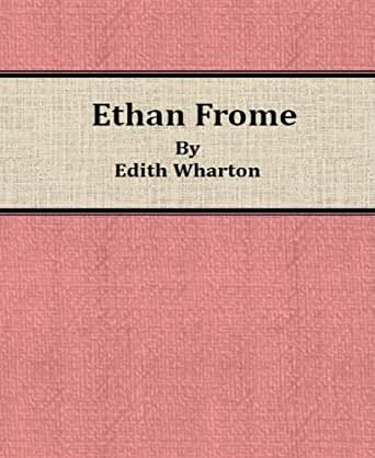 a literary analysis of ethan frome by edith wharton Ethan frome: literary touchstone [edith wharton] on amazoncom free shipping on qualifying offers this prestwick house literary touchstone edition includes a glossary and reader's notes to help the reader fully appreciate the depth of wharton's characters and their intricate relationships.
