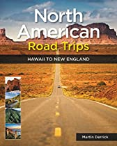 North American Road Trips: Thirty-Six Drives of a Lifetime
