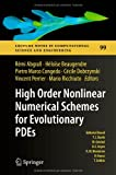 High Order Nonlinear Numerical Schemes for Evolutionary PDEs : Proceedings of the European Workshop HONOM 2013, Bordeaux, France, March 18-22 2013, , 3319054546