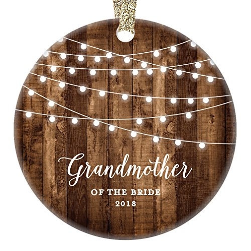 Grandmother of the Bride Gifts 2018, Bride's Grandma Christmas Ornament Wedding Favor Bridal Party Nana Rustic Farmhouse Collectible Present 3