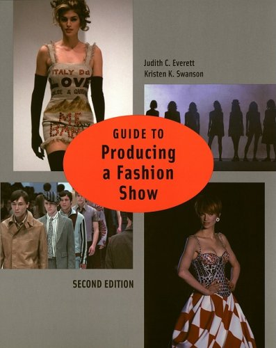 Guide to Producing a Fashion Show 2nd edition