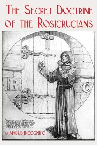 Read Online The Secret Doctrine of the Rosicrucians ebook