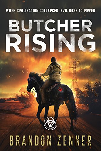 Butcher Rising: (Book Two of The After War Series) by [Zenner, Brandon]