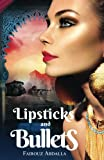 Best CreateSpace Independent Publishing Platform Lipsticks - Lipsticks and Bullets: ISIS, Crisis, and the Cost Review