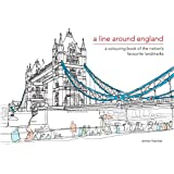 A Line Around England: A Colouring Book of the Nation's Favourite Landmarks (Colouring Books)