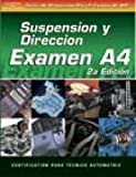 ASE Test Prep Series -- Spanish Version, 2E (A4): Automotive Suspension and Steering (Delmar Learning's ASE Test Prep Series)