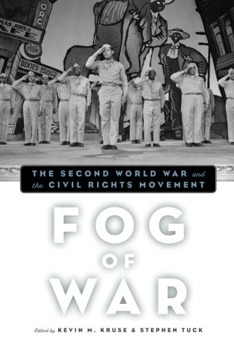 Fog of War: The Second World War and the Civil Rights Movement