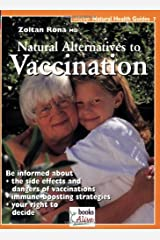 Natural Alternative to Vaccination (Natural Health Guide) Paperback