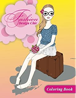 Fashion Design Chic Coloring Book Volume 2 Other Fun Books For