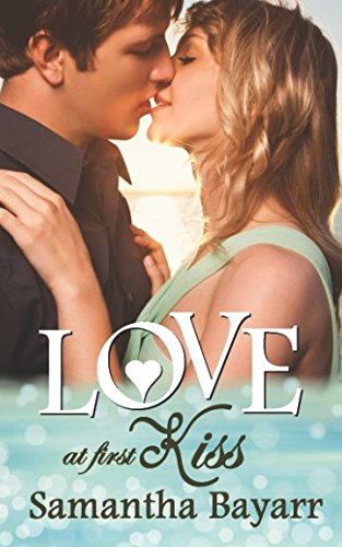 Love at First Kiss (Christian Romance Collection)