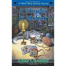 A Murder in Mohair (8) (A Black Sheep Knitting Mystery)