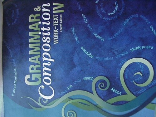 Grammar & Composition Iv Work-text Fourth Edition for sale  Delivered anywhere in USA