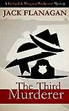 THE THIRD MURDERER (Richard and Morgana MacKenzie Mysteries Book 1)
